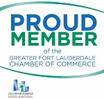 We are a Proud Member of the Greater Fort Lauderdale Chamber of Commerce!